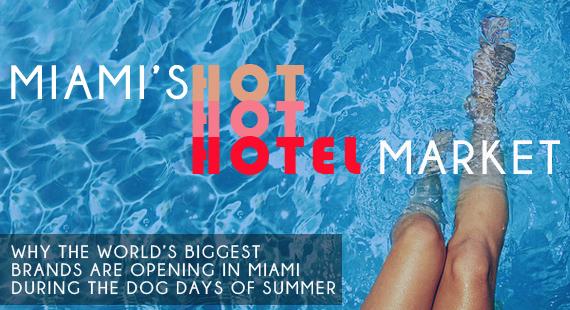 Miami Hotel Market